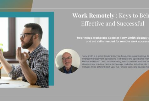 Working Remotely: Keys to Being Effective and Successful